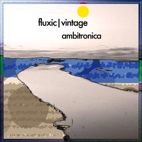 album-cover-fluxic-vintage-ambitronica-1280x1280
