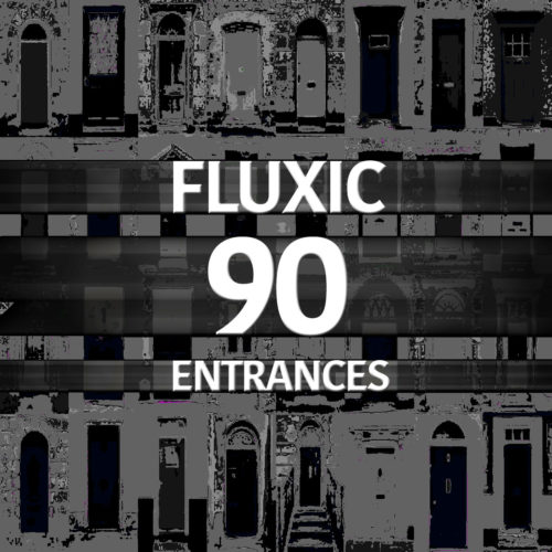 cover-album-fluxic-90-entrances2-1280x1280