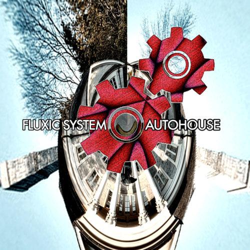 cover-album-fluxic-system-autohouse2-1280x1280