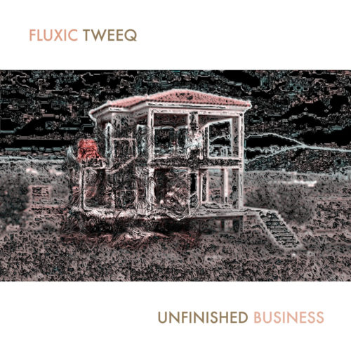 cover-album-fluxic-tweeq-unfinished-business-1280x1280