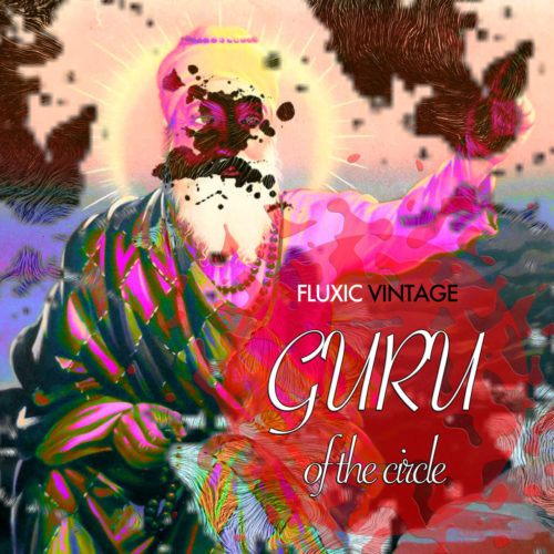 cover-album-fluxic-vintage-guru-of-the-circle-1280x1280