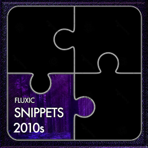 fluxic-album-cover-snippets-2010s-1280x1280