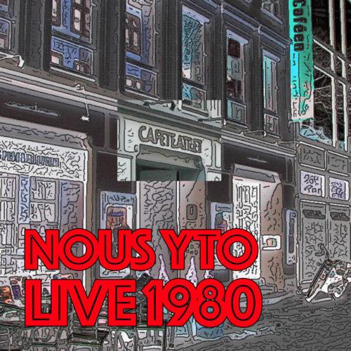 nous-yto-cover-album-live-cafeteater2-1979-1280x1280